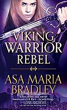 Viking Warrior Rebel (Viking Warriors Book 2)