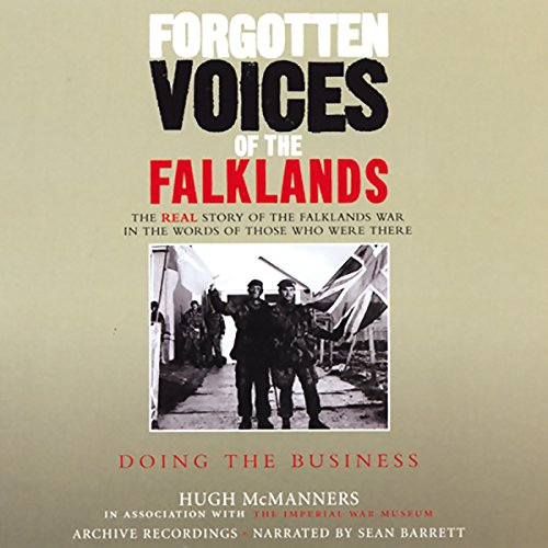 Forgotten Voices of the Falklands audiobook cover art