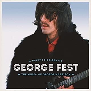 George Fest: Night to Celebrate the Music of