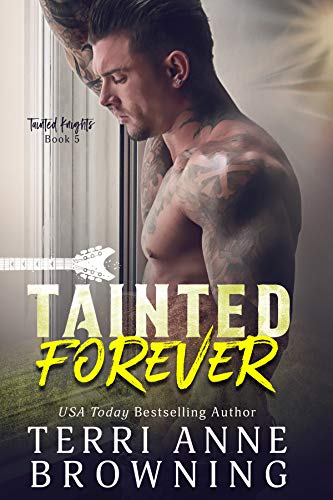 Tainted Forever (Tainted Knights Book 5) (English Edition)