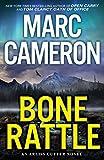 Bone Rattle: A Riveting Novel of Suspense (An Arliss Cutter Novel Book 3)