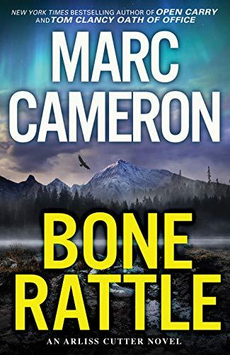 Bone Rattle: A Riveting Novel of Suspense (An Arliss Cutter Novel Book 3) (English Edition)