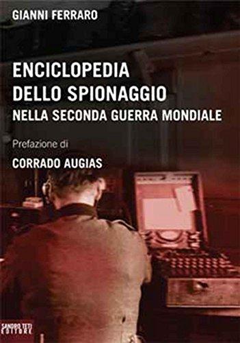 Enciclopedia dello spionaggio nella seconda guerra mondiale (Historos) (Italian Edition)