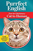 Purrfect English: Paw-ket Dictionary Cat to Human