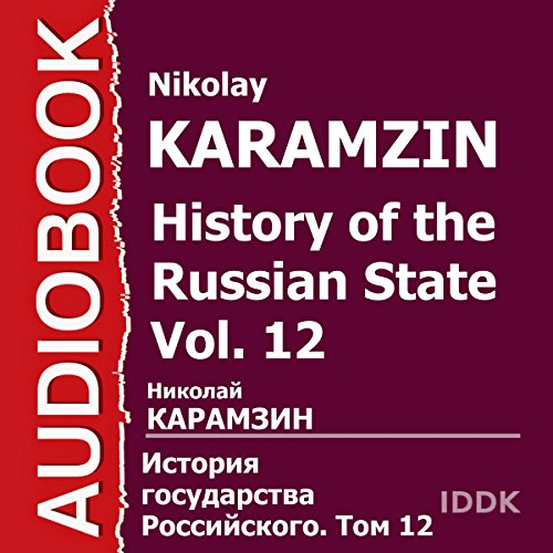 History of the Russian State, Vol. 12 [Russian Edition] audiobook cover art
