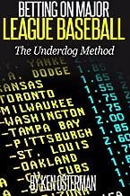 Best betting on major league baseball the underdog method Reviews