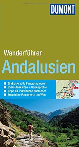 DuMont Wanderführer Andalusien: Mit 35 Tourenkarten und Höhenprofilen