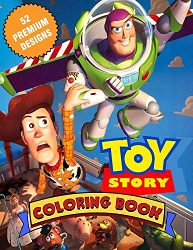Toy Story Coloring Book: Great Coloring Book For Kids and Adults - Coloring Book With High Quality Images For All Ages