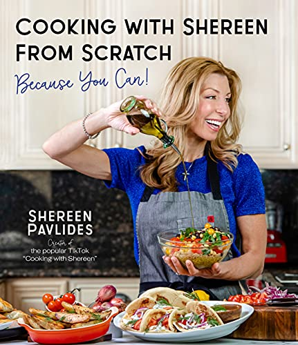 Compare Textbook Prices for Cooking with Shereen from Scratch: Because You Can 1 Edition ISBN 9781645673040 by Pavlides, Shereen
