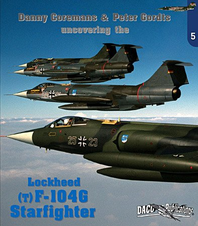 Uncovering the Lockheed (T)F-104G Starfighter