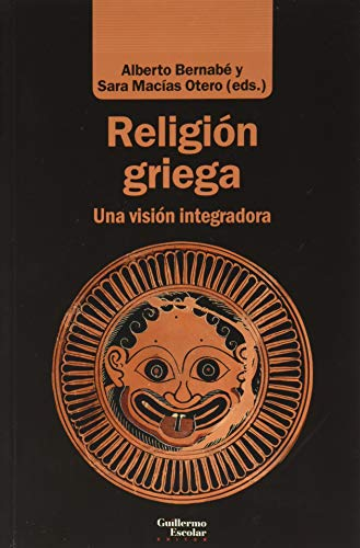 Religión griega: Una visión integradora (Análisis y crí