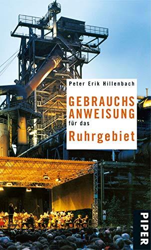 Gebrauchsanweisung für das Ruhrgebiet: 2. aktualisierte Auflage 2011