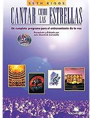 CANTAR COMO LAS ESTRELLAS+2CD: Spanish Language Edition, Book & 2 CDs (Didattica musicali)