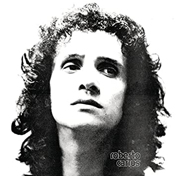 Roberto Carlos (1972 Remasterizado)