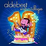 Songtexte von Aldebert - 10 ans d'Enfantillages !