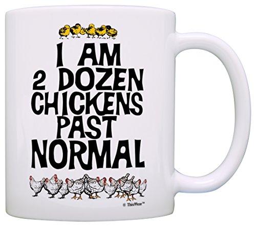 Chicken Keeping Gifts I Am 2 Dozen Chickens Past Normal Chicken Farm Gift Coffee Mug Tea Cup White