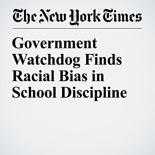 Government Watchdog Finds Racial Bias in School Discipline copertina