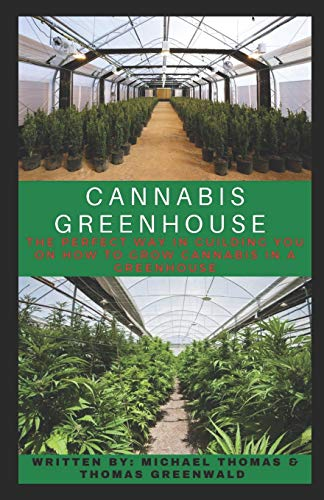 51tALYtWwRL - CANNABIS GREENHOUSE: The Perfect Way In Guiding You On How To Grow Cannabis In A Greenhouse