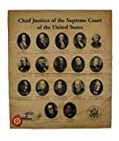 Our Amendments Chief Justices of The Supreme Court. 14' X 16', Printed on Genuine Antiqued Parchment. 1789 to Present.