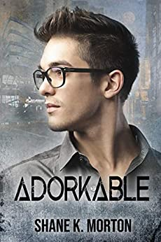 Adorkable: A College Mystery by [Shane Morton]