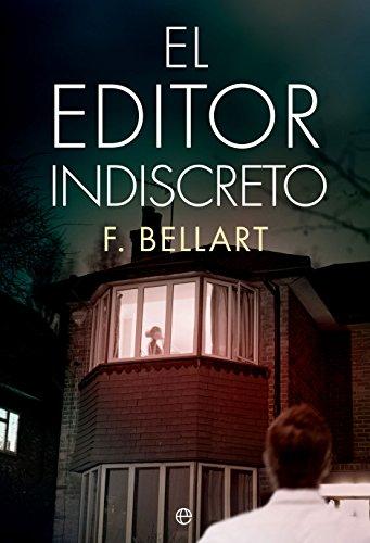 El editor indiscreto (Ficción) de [F. Bellart]