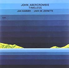 Timeless by John Abercrombie (2000-08-02)
