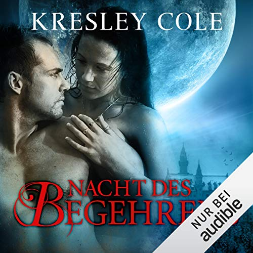 Nacht des Begehrens     Immortals 1              By:                                                                                                                                 Kresley Cole                               Narrated by:                                                                                                                                 Vera Teltz                      Length: 12 hrs and 30 mins     Not rated yet     Overall 0.0