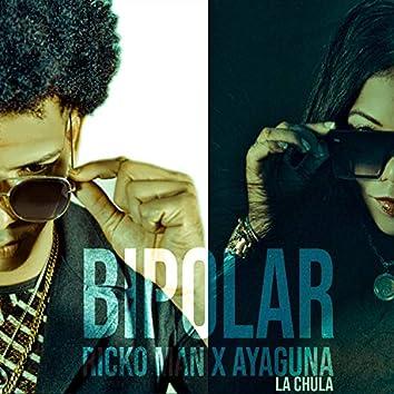 Bipolar(RickoMan El Hechizero)