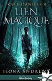 Lien magique - Kate Daniels, T9