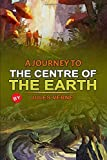 A Journey to the Centre of the Earth (Annotated): With Original Illustrations