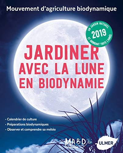 Calendrier Lunaire Septembre 2020 Rustica.Jardiner Avec La Lune En Biodynamie 2019