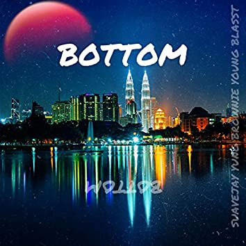BOTTOM (feat. Yung Brownie & Young Blastt)