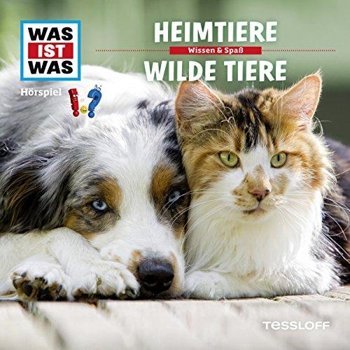 Heimtiere / Wilde Tiere (Was ist Was 39) Titelbild