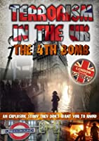 Terrorism in the UK: The 4th Bomb [DVD] [Import]