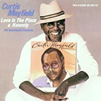 Love Is the Place / Honesty by Curtis Mayfield