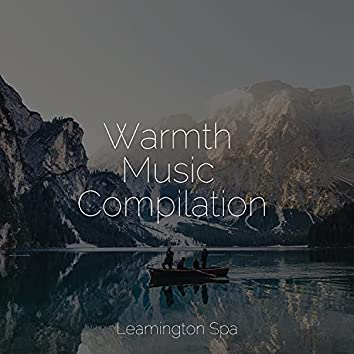 Warmth Music Compilation