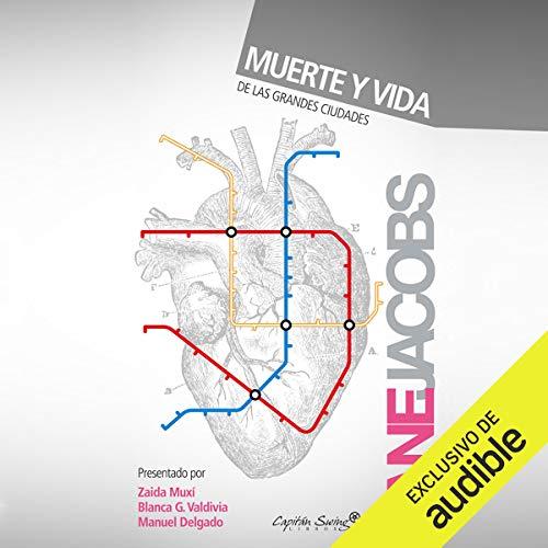 Muerte Y Vida De Las Grandes Ciudades (Narración en Castellano) [The Death and Life of Big Cities] audiobook cover art