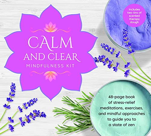 Calm and Clear Mindfulness Kit: 48-page book of stress-relief meditations, exercises, and mindful approaches to guide you to a state of zen - Includes two tins of scented therapy dough