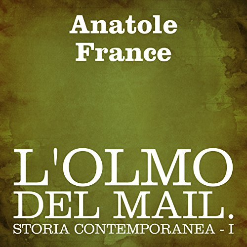 L'olmo del Mail [The Elm-Tree on the Mall] audiobook cover art