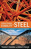 Structural Stability of Steel: Concepts and Applications for Structural Engineers