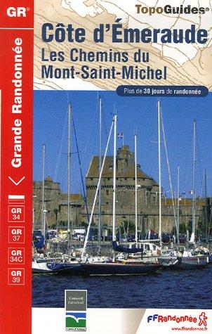 Côte d'Emeraude Les chemins du Mont-Saint-Michel : Plus de 30 jours de randonnée