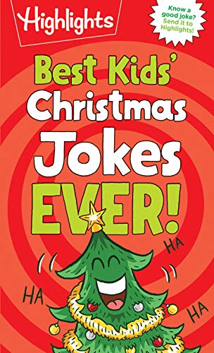 Best Kids' Christmas Jokes Ever! (Highlights Joke Books)