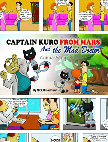 Captain Kuro From Mars And The Mad Doctor: Comic Strip Booklet (Captain Kuro From Mars Comic Strip Booklet Book 3) (English Edition)
