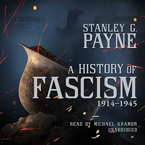 A History of Fascism, 1914-1945 audiobook cover art