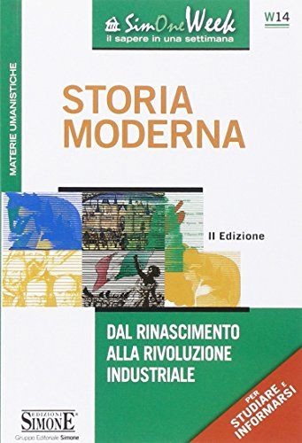 Storia moderna. Dal Rinascimento alla Rivoluzione industriale