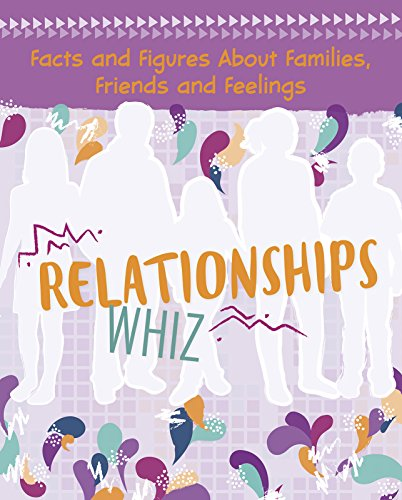 Relationships Whiz: Facts and Figures About Families, Friends and Feelings (Savvy: Girlology)