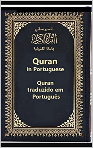 O Sagrado Alcorão em português : Traduzir Sixty Party para o português: A Bíblia Sagrada para os Muçulmanos 668 página