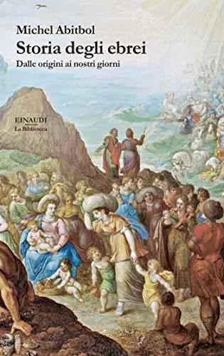 Storia degli Ebrei: Dalle origini ai nostri giorni (La biblioteca Vol. 15)