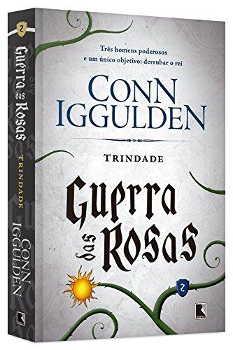 Trindade (Vol. 2 Guerra das Rosas): 3