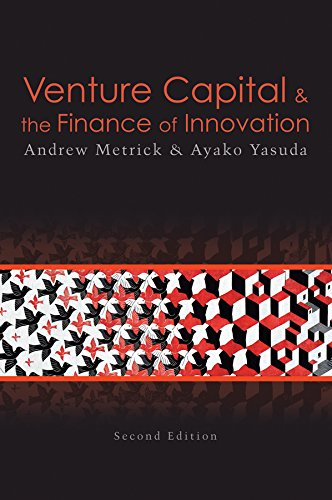 Venture Capital and the Finance of Innovation, 2nd Edition